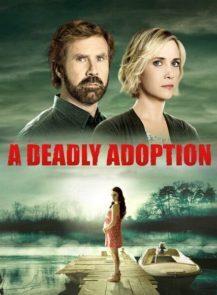A-Deadly-Adoption-การยอมรับที่เป็นอันตราย-(2015)