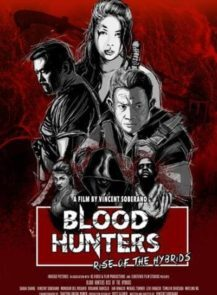 Blood-Hunters-Rise-of-the-Hybrids-(2019)-พากย์ไทย