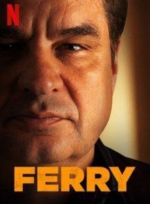 Ferry-แฟร์รี่-เจ้าพ่อผงาด-(2021)-[ซับไทย]