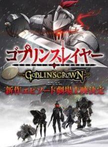 GOBLIN-SLAYER-GOBLIN'S-CROWN-(2020)-[ซับไทย]