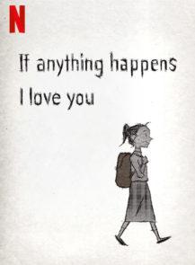 IF-ANYTHING-HAPPENS-I-LOVE-YOU-ถ้าเกิดอะไรขึ้น-หนูรักพ่อแม่นะ-(2020)-[ซับไทย]