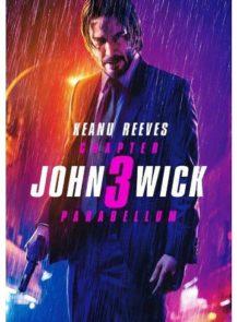 JOHN WICK CHAPTER 3 PARABELLUM จอห์น วิค แรงกว่านรก 3 (2019)