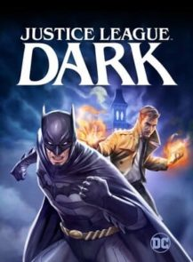 Justice-League-Dark-จัสติซ-ลีก-สงครามมนต์ดำ-(2017)