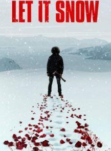 Let-It-Snow-นรกเยือกแข็ง-(2020)-พากย์ไทย