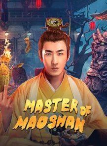 Master-of-Maoshan-ปรมาจารย์เขาเหมาซาน-(2021)