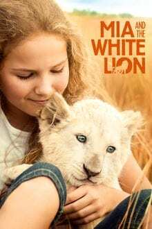 Mia-and-the-White-Lion-มีอากับมิตรภาพมหัศจรรย์-(2018)