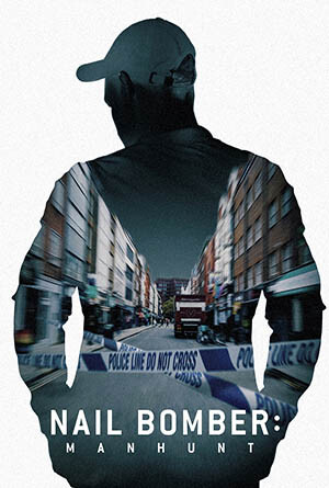 Nail-Bomber-Manhunt-ล่ามือระเบิดตะปู-(2021)-[ซับไทย]