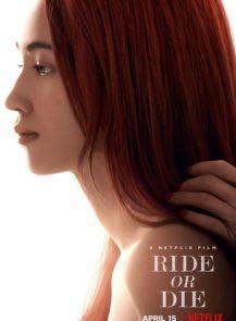 RIDE-OR-DIE-อยู่เป็น-ยอมตาย-เพื่อเธอ-(2021)