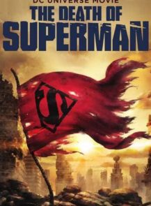 THE-DEATH-OF-SUPERMAN-ความตายของซุปเปอร์แมน-(2018)-[ซับไทย]