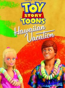 TOY-STORY-TOONS-HAWAIIAN-VACATION-(2011)