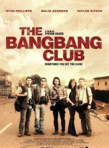 The Bang Bang Club แบง แบง คลับ มือจับภาพช็อคโลก (2010)