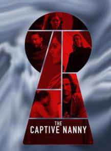 The-Captive-Nanny-จองจำโหด-พี่เลี้ยงหวิดตาย-(2020)