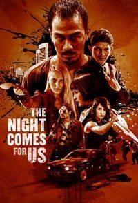 The-Night-Comes-For-US-ค่ำคืนแห่งการไล่ล่า-(2018)-[ซับไทย]