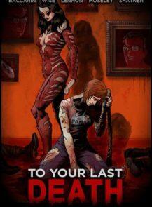 To-Your-Last-Death-ครั้งสุดท้ายสู่ความตายของคุณ-(2019)-[ซับไทย]