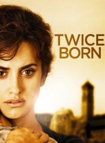 Twice-Born-สายสัมพันธ์แห่งรัก-(2012)