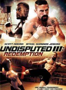 Undisputed-3-Redemption-ดวลนรกเดือด-3-กระหน่ำแค้นสังเวียนนักสู้-(2010)